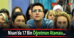 Nisan#039;da 17 Bin Öğretmen Ataması...