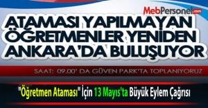 quot;Öğretmen Atamasıquot; İçin 13 Mayıs#039;ta Büyük Eylem Çağrısı