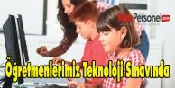 Öğretmenlerimiz Teknoloji Sınavında