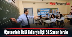Öğretmenlerin Özlük Haklarıyla İlgili Sık Sorulan Sorular ve Cevaplar
