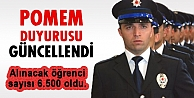 Polis Meslek Yüksek Okuluna (POMEM) 2015 Yılında 6.500 öğrenci alınacak.
