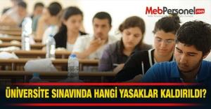 Üniversite Sınavında Hangi Yasaklar Kaldı?
