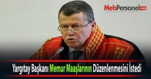 Yargıtay Başkanı Memur Maaşlarının...