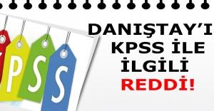 Danıştay, KPSS'deki 3001 taleplerini reddetti