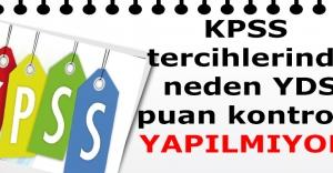 KPSS tercihlerinde YDS puan kontrolörü ne zaman yapılacak?