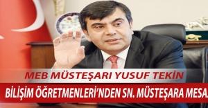 Bilişim Öğretmenleri'nden Müsteşar Yusuf TEKİN'e Mesaj Var