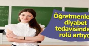 Öğretmenlerin diyabet tedavisindeki rolü artıyor