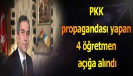 PKK propagandası yapan 4 öğretmen açığa alındı
