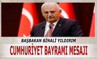 Başbakan Binali Yıldırım'dan 29 Ekim mesajı