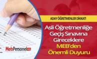 Asli Öğretmenliğe Geçiş Sınavına Gireceklere MEB#039;den Önemli Duyuru
