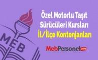 Özel Motorlu Taşıt Sürücüleri Kursları İl/İlçe Kontenjanları