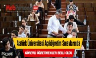 Atatürk Üniversitesi Açıköğretim Sınavlarında Görevli Öğretmenler Belli Oldu