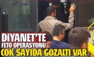 Diyanette FETÖ Operasyonları: ''25 Gözaltı''