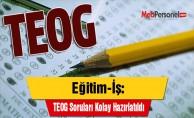 Eğitim-İş: TEOG Soruları Kolay Hazırlatıldı