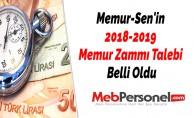 Memur-Sen#039;in 2018-2019 Memur Zammı Talebi Belli Oldu