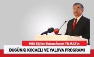 Millî Eğitim Bakanı Yılmaz bugün Kocaeli ve Yalova'da olacak