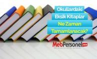 Okullardaki Eksik Kitaplar Ne Zaman Tamamlanacak?