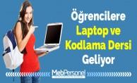 Öğrencilere Laptop ve Kodlama Dersi Geliyor