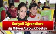 Suriyeli Öğrencilere 19 Milyon Avroluk Destek
