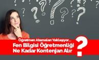 Fen Bilgisi Öğretmenliği Kontenjan Tahminleri - MEB 2018