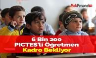 6 Bin 200 PICTES'li Öğretmen Kadro Bekliyor