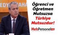 Öğrenci ve Öğretmen Mutsuzsa Türkiye Mutsuzdur!