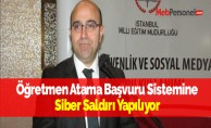 Öğretmen Atama Başvuru Sistemine Siber Saldırı Yapılıyor