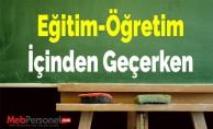 Eğitim-Öğretim İçinden Geçerken