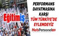PERFORMANS DAYATMASINA KARŞI TÜM TÜRKİYE'DE EYLEMDEYİZ