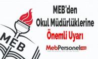 MEB'den Okul Müdürlüklerine Önemli Uyarı
