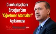 Cumhurbaşkanı Erdoğan'dan ''Öğretmen Atamaları'' Açıklaması
