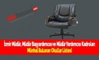 İzmir Müdür, Müdür Başyardımcısı ve Müdür Yardımcısı Kadroları Münhal Bulunan Okullar Listesi