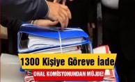 OHAL Komisyonu#039;ndan 1300 Kişiye Müjde