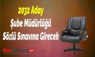 2032 Aday Şube Müdürlüğü Sözlü Sınavına Girecek