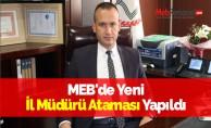 MEB#039;de Yeni İl Müdürü Ataması Yapıldı