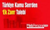 Türkiye Kamu Sen'den 'Ek Zam' Talebi