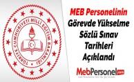 MEB Personelinin Görevde Yükselme Sözlü Sınav Tarihleri Açıklandı