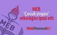 MEB 'çocuk yogası' etkinliğini iptal etti