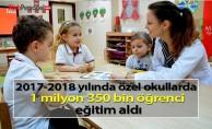 2017-2018 yılında özel okullarda 1 milyon 350 bin öğrenci eğitim aldı