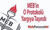 MEB'in O Protokolü Yargıya Taşındı