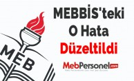 MEBBİS'teki O Hata Düzeltildi