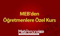 MEB'den Öğretmenlere Özel Kurs