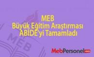 MEB büyük eğitim araştırması ABİDE'yi tamamladı