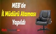 MEB'de Yeni İl Müdürü Ataması Yapıldı
