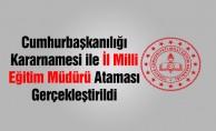 İl Milli Eğitim Müdürü Ataması Resmi Gazete#039;de