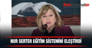 CHP Milletvekili Nur Serter Eğitim Sistemini Eleştirdi