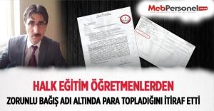 Halk Eğitim MTSK'da Öğretmenlerden Zorunlu Bağış Adı Altında Para topladığını İtiraf Etti