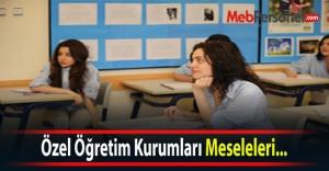 Özel Öğretim Kurumları Meseleleri...