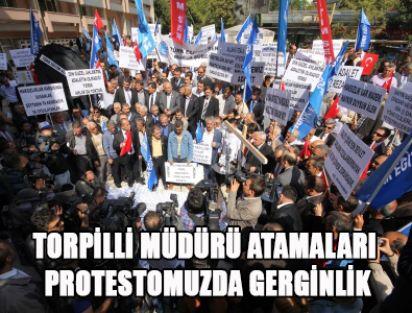 Torpilli Müdür Atamaları Protestomuzda Gerginlik