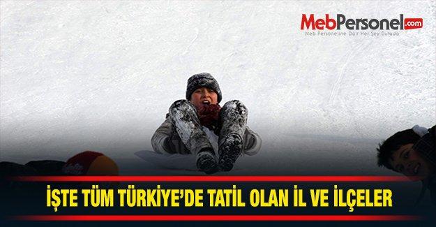 Tüm Türkiye'de okulları tatil olan il ve ilçeler